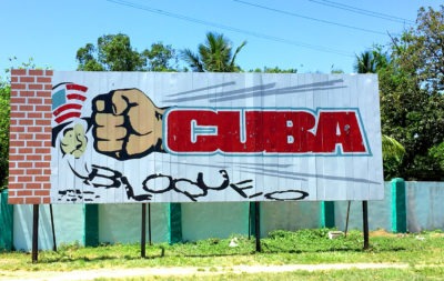 You see signs like this all over Cuba.